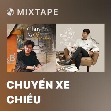 Radio Chuyến Xe Chiều - Various Artists