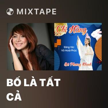 Radio Bố Là Tất Cả - Various Artists