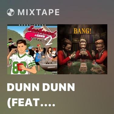 Radio Dunn Dunn  (feat. Tarik Trotter) - Various Artists
