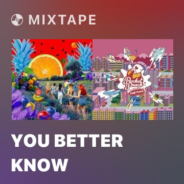 Mixtape You Better Know - Various Artists