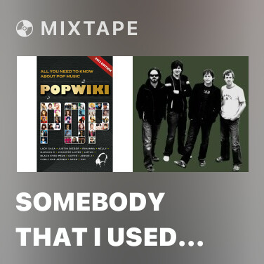 Mixtape Somebody That I Used To Know - Various Artists