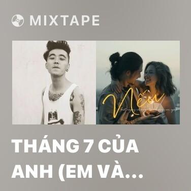 Mixtape Tháng 7 Của Anh (Em Và Cô Đơn) - Various Artists