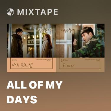 Mixtape All Of My Days - Various Artists