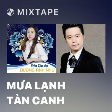 Mixtape Mưa Lạnh Tàn Canh - Various Artists