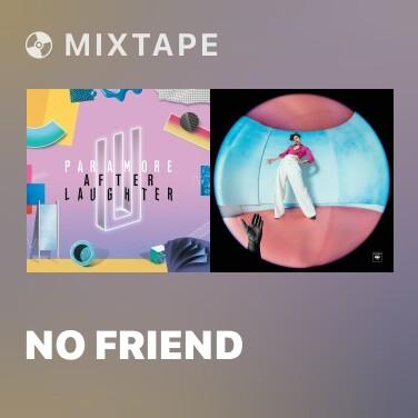 Mixtape No Friend - Various Artists
