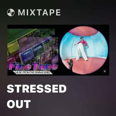 Mixtape Stressed Out - Various Artists