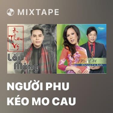 Mixtape Người Phu Kéo Mo Cau - Various Artists