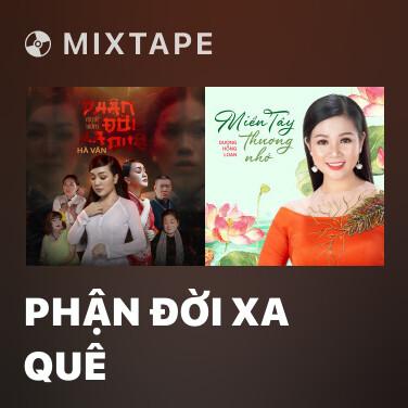 Radio Phận Đời Xa Quê - Various Artists