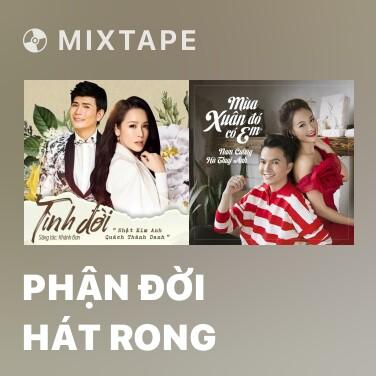 Mixtape Phận Đời Hát Rong - Various Artists