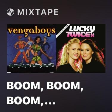 Mixtape Boom, Boom, Boom, Boom!! (XXL Version) - Various Artists