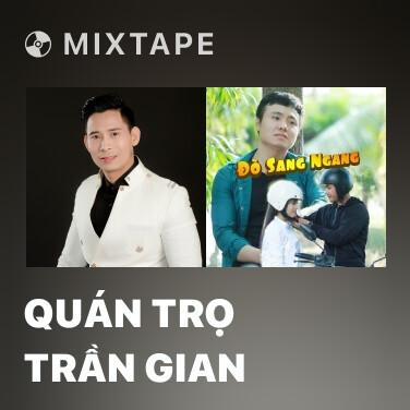 Mixtape Quán Trọ Trần Gian - Various Artists