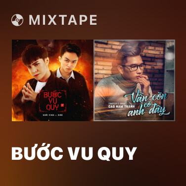 Mixtape Bước Vu Quy - Various Artists