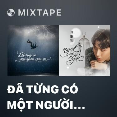 Radio Đã Từng Có Một Người Yêu Em - Various Artists