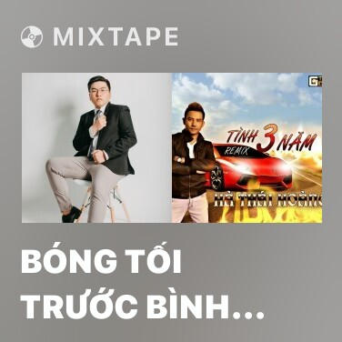 Mixtape Bóng Tối Trước Bình Minh (Remix) - Various Artists