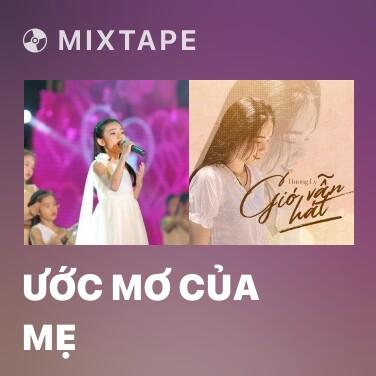 Mixtape Ước Mơ Của Mẹ - Various Artists