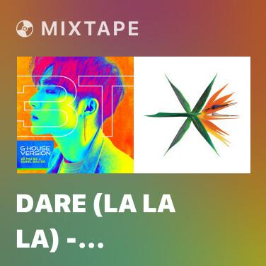 Mixtape Dare (La La La) - Shakira - DJ X Remix 2014
