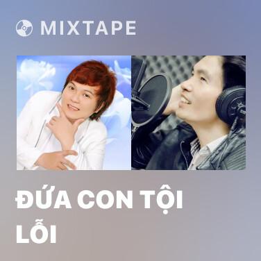 Radio Đứa Con Tội Lỗi - Various Artists