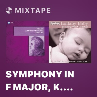 Mixtape Symphony in F Major, K. Anh. 223: II. Andante - Various Artists