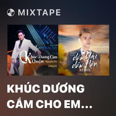 Mixtape Khúc Dương Cầm Cho Em (Remix 2020) - Various Artists