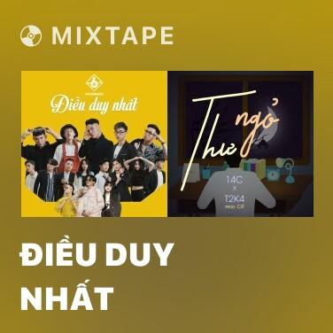 Mixtape Điều Duy Nhất - Various Artists