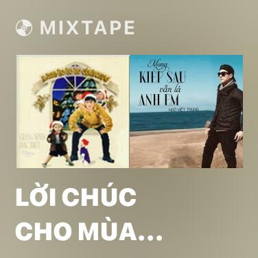Mixtape Lời Chúc Cho Mùa Xuân - Various Artists