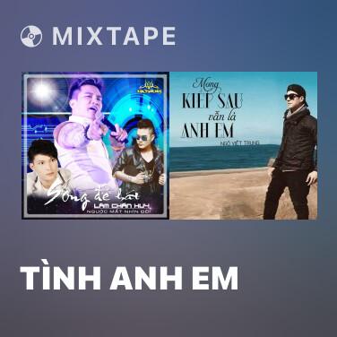 Radio Tình Anh Em - Various Artists