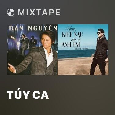 Mixtape Túy Ca - Various Artists