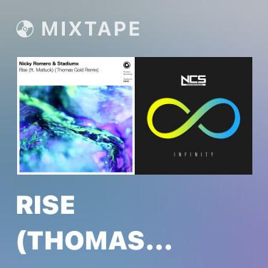 Mixtape Rise (Thomas Gold Extended Remix) - Various Artists