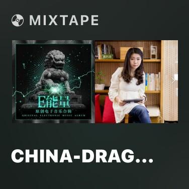 Mixtape China-Dragon - Various Artists