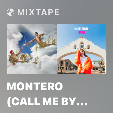 Mixtape MONTERO (Call Me By Your Name) - Various Artists