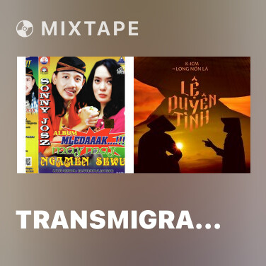 Mixtape Transmigrasi - Various Artists