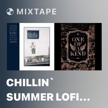 Mixtape CHILLIN` SUMMER lofi (DEMO Ver.) - Various Artists