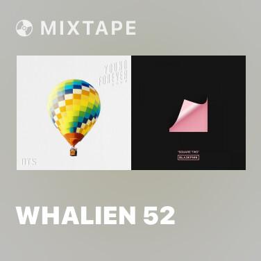 Mixtape Whalien 52 - Various Artists