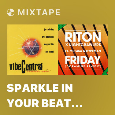 Mixtape Sparkle In Your Beat (Remix)