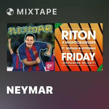 Mixtape Neymar - Various Artists