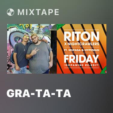 Mixtape Gra-Ta-Ta - Various Artists