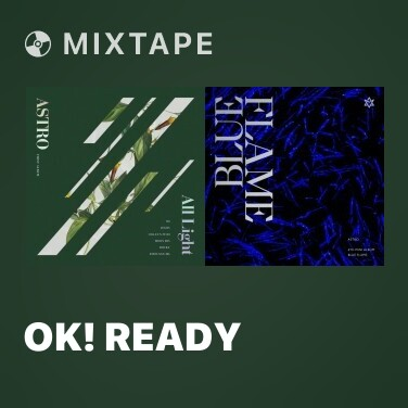 Mixtape OK! Ready -