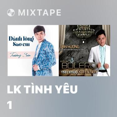 Radio LK Tình Yêu 1 - Various Artists