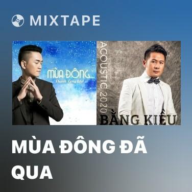 Mixtape Mùa Đông Đã Qua - Various Artists