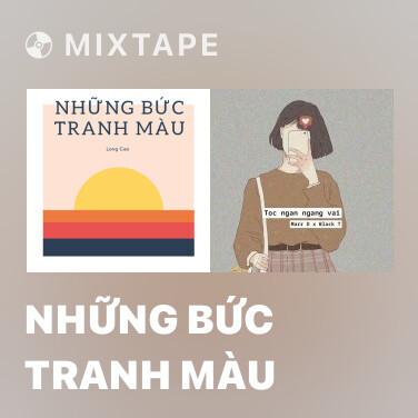 Mixtape Những Bức Tranh Màu - Various Artists