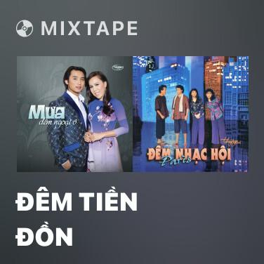 Mixtape Đêm Tiền Đồn - Various Artists