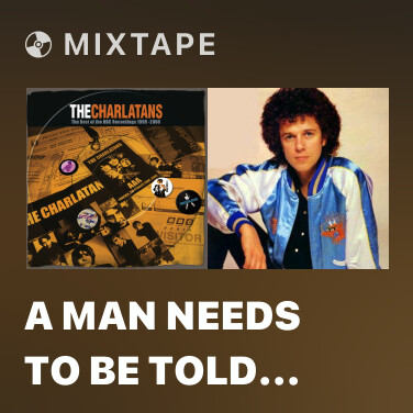 Mixtape A Man Needs To Be Told (Jo Wiley Session 18/11/01) - Various Artists