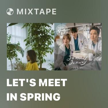 Radio Let's Meet In Spring - Various Artists