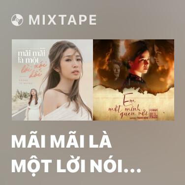 Radio Mãi Mãi Là Một Lời Nói Dối - Various Artists