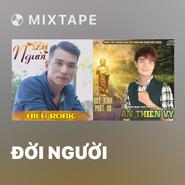 Mixtape Đời Người - Various Artists