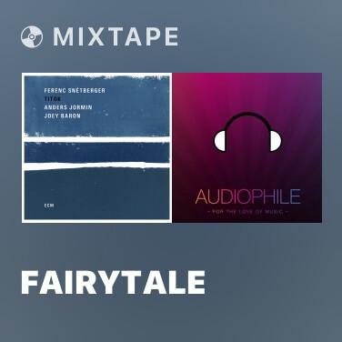 Mixtape Fairytale - Various Artists