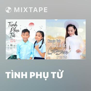Mixtape Tình Phụ Tử - Various Artists