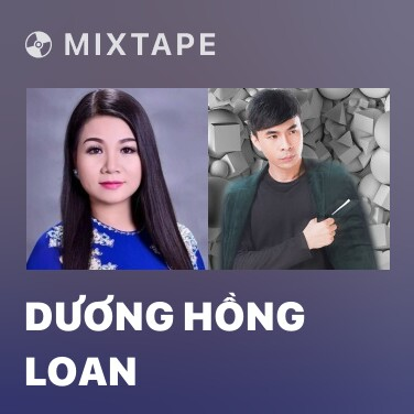 Mixtape Dương Hồng Loan - Various Artists