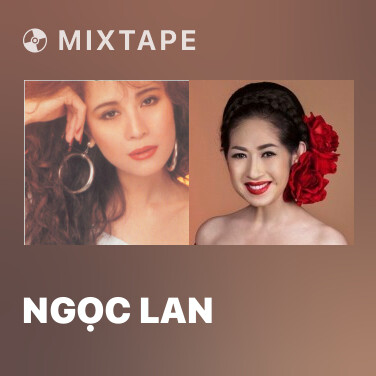 Mixtape Ngọc Lan - Various Artists