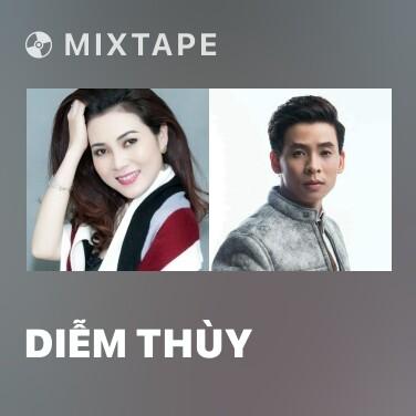 Mixtape Diễm Thùy - Various Artists